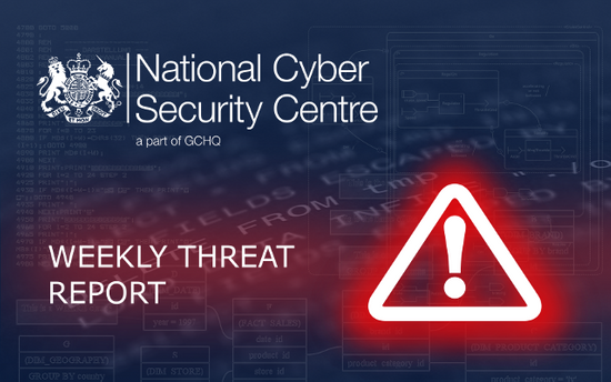 Weekly Threat Report Ncsc Gov Uk